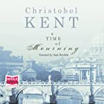 A Time of Mourning | Christobel Kent