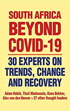 South Africa Beyond Covid-19: Trends, change and recovery