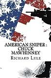 American Sniper : Chuck Mawhinney