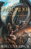 The Windrider Saga, Rebecca P. Minor, 0984020934