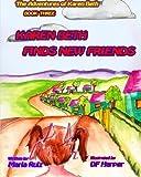 Karen Beth Finds New Friends, Maria Ruiz, 1499196814