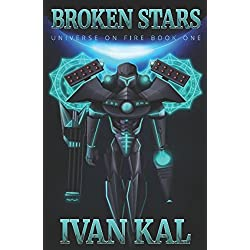 Broken Stars (Universe on Fire)