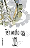 img - for Fish Anthology 2015 book / textbook / text book