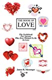 The Book of LOVE, James Robert Messenger, 0914695037