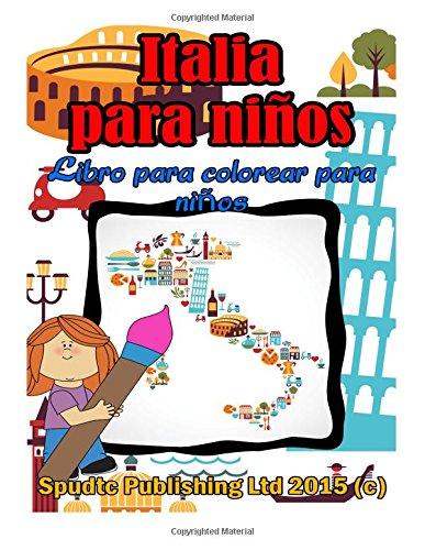 Italia para niños: Libro para colorear para niños: Amazon.es: Spudtc ...