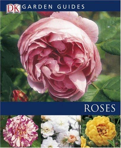 Superieur Roses (Garden Guides)