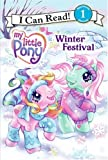 My Little Pony - Winter Festival, Ruth Benjamin, 0061234664