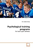 Psychological Training Programs, Carolyn Savoy, 3639213033
