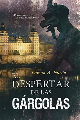 Libro : El despertar de las gargolas  - Lorena  A. Falcon