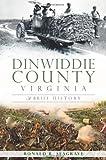 Dinwiddie County, Virginia, Ronald Seagrave, 1609497848