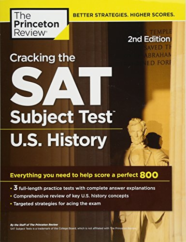 Cracking the SAT Subject Test in U.S. History, 2nd Edition: Everything You Need to Help Score a Perfect 800 (College Test Preparation) cover