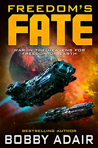 Freedom's Fate (Freedom's Fire Book 6) (English Edition)