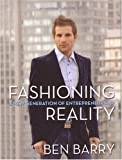 Fashioning Reality, Ben Barry, 1552638200