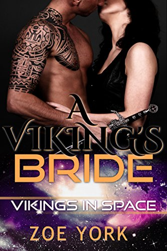 A Viking's Bride (Vikings in Space Book 2) by [York, Zoe]