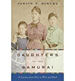 [ Daughters of the Samurai: A Journey from East to West and Back by Nimura, Janice P. ( Author ) May-2015 Hardcover ]