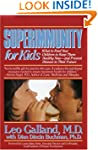 Superimmunity for Kids: What to Feed...