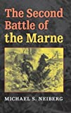 The Second Battle of the Marne 9780253351463