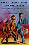 img - for CHALLENGE OF NEW MILLENNIUM: Winning the Struggle with Ourselves by Jerral R. Hicks (1997-01-01) book / textbook / text book
