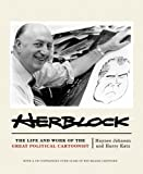 Herblock: The Life and Works of the Great Political Cartoonist