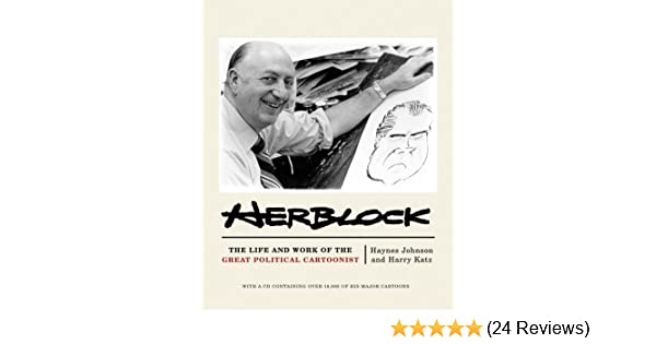Where Is Herblock When We Need Him >> Herblock The Life And Works Of The Great Political Cartoonist