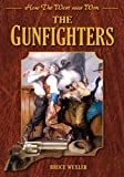 The Gunfighters, Bruce Wexler, 161608409X