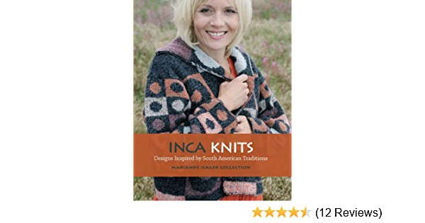 Inca Knits Designs Inspired By South American Folk Traditions