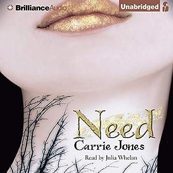 Need (Audio Download): Amazon in: Carrie Jones, Julia Whelan