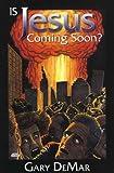 Is Jesus Coming Soon?