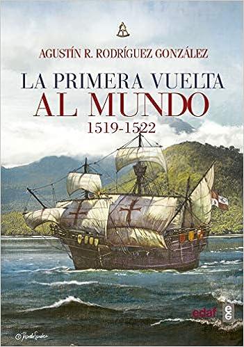 La primera vuelta al mundo. 1519-1522