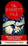 Download The Everett File:  The Gooey Gospel of Truthy Goodness in PDF ePUB Free Online