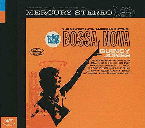 Quincy Jones - Big Band Bossa Nova: The Newest Latin American Rhythm - Lyrics2You