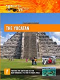 Travel Wild - The Yucatan Tourism Reviving the Mayan Culture