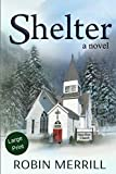Shelter: Large Print Edition: more info