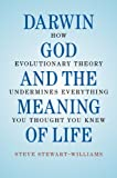 Darwin, God and the Meaning of Life, Steve Stewart-Williams, 0521762782