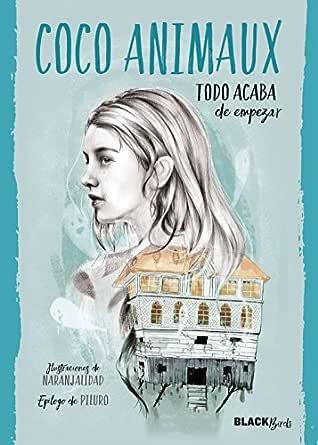 Todo acaba de empezar (Colección #BlackBirds) eBook: Animaux, Coco: Amazon.es: Tienda Kindle