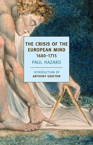 The Crisis of the European Mind: 1680-1715 (New York Review Books Classics)