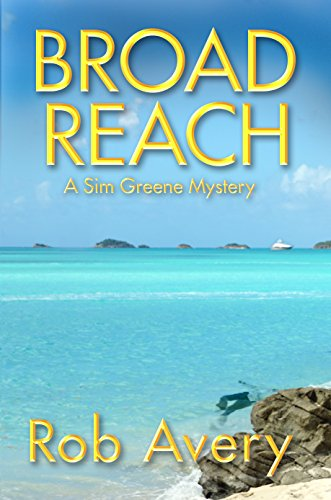 (Broad Reach: A Sim Greene Mystery (Sim Greene Mysteries Book 2))