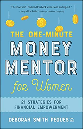 The One-Minute Money Mentor for Women by Deborah Smith Pegues
