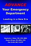 img - for Advance Your Emergency Department: Leading in a New Era book / textbook / text book