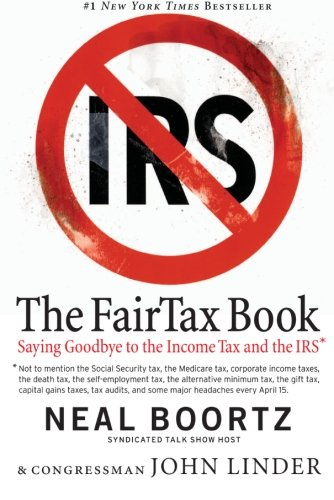 The Fair Tax Book by Neal Boortz, John Linder