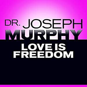 Love Is Freedom Audiobook