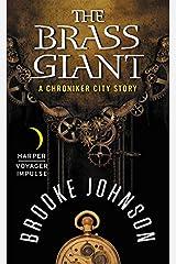 The Brass Giant: A Chroniker City Story Mass Market Paperback