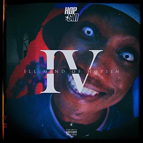Ill Mind of Hopsin 4 [Explicit] - 36.5KB