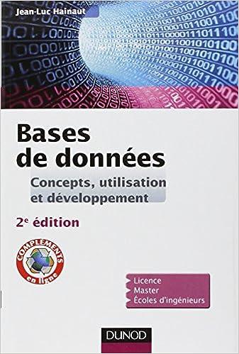 Bases de données - 2e éd. - Concepts, utilisation et développement