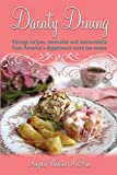 ISBN: 0615533450 - Dainty Dining: Vintage recipes, memories and memorabilia from America's department store tea rooms