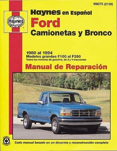 ford pickup bronco 80 94 spanish haynes repair manuals rh amazon com