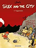 """Afficher """"Silex and the city n° 5<br /> Vigiprimate"""""""