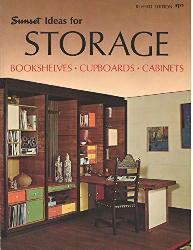 Sunset Ideas for Storage Bookshelves Cupboards Cabinets