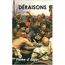 DÉRAISONS (French Edition)