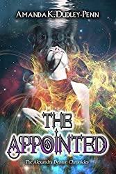 The Appointed (The Alexandra Denton Chronicles Book 2)